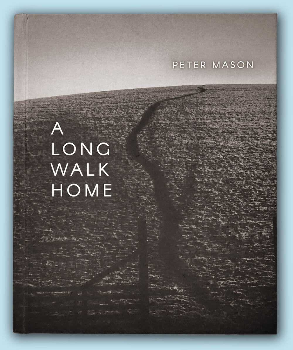 Peter Mason Life Story Book Cover - A Long Walk Home